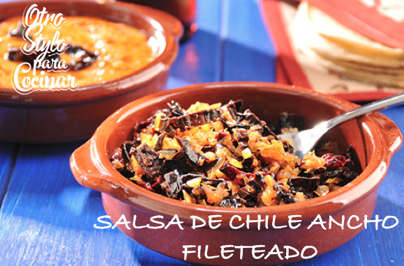 SALSA DE CHILE  ANCHO FILETEADO